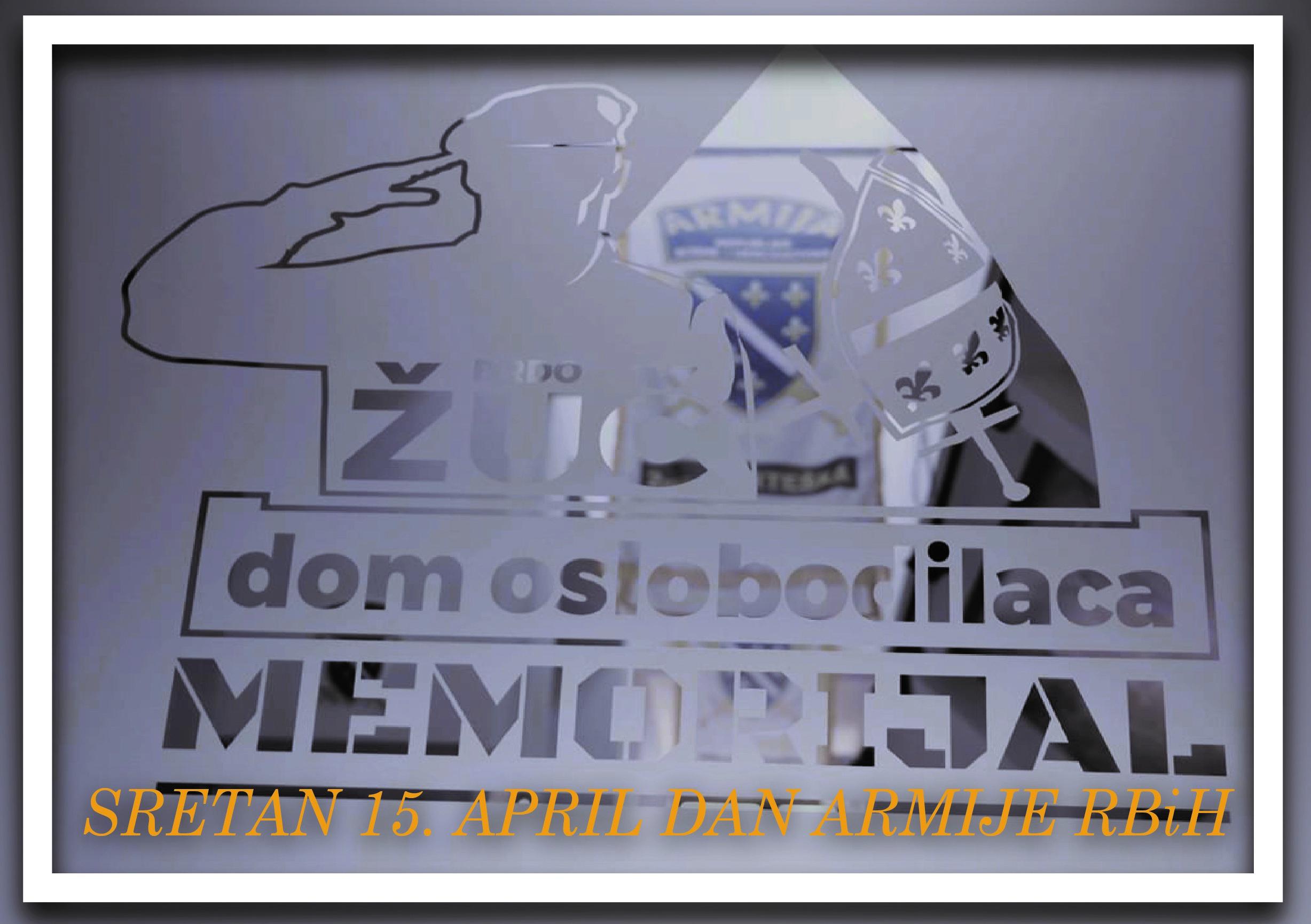 Čestitka povodom 15. aprila - Dana Armije Republike Bosne i Hercegovine